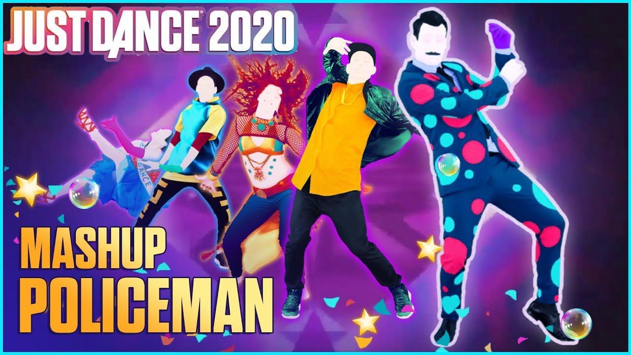 Best Mashups 2020 Just Dance 2020 Fanmade Mashup   Policeman by Eva Simons ft