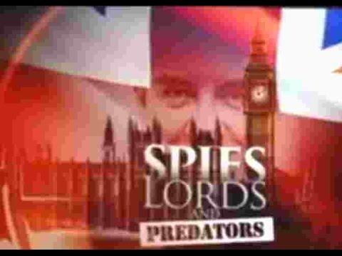 Spies, Lords and Predators - British Elite Child Abuse Scandal