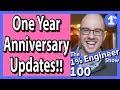 1% Engineer One Year Anniversary & Updates!!