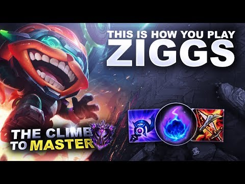 THIS IS HOW YOU PLAY ZIGGS! - Climb to Master | League of Legends