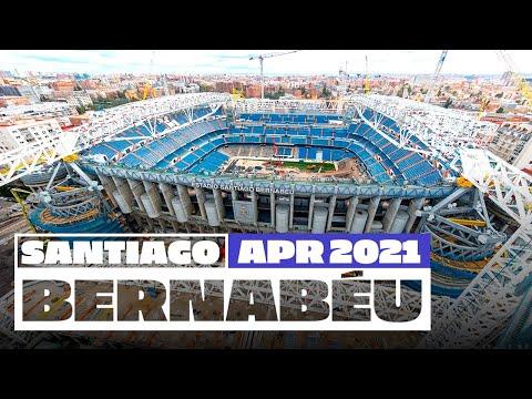 🏗️ NEW Santiago Bernabéu stadium works (April 2021)   Real Madrid