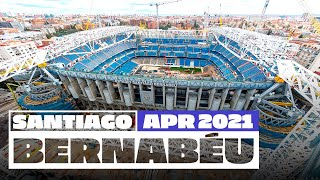🏗️ NEW Santiago Bernabéu stadium works (April 2021) | Real Madrid