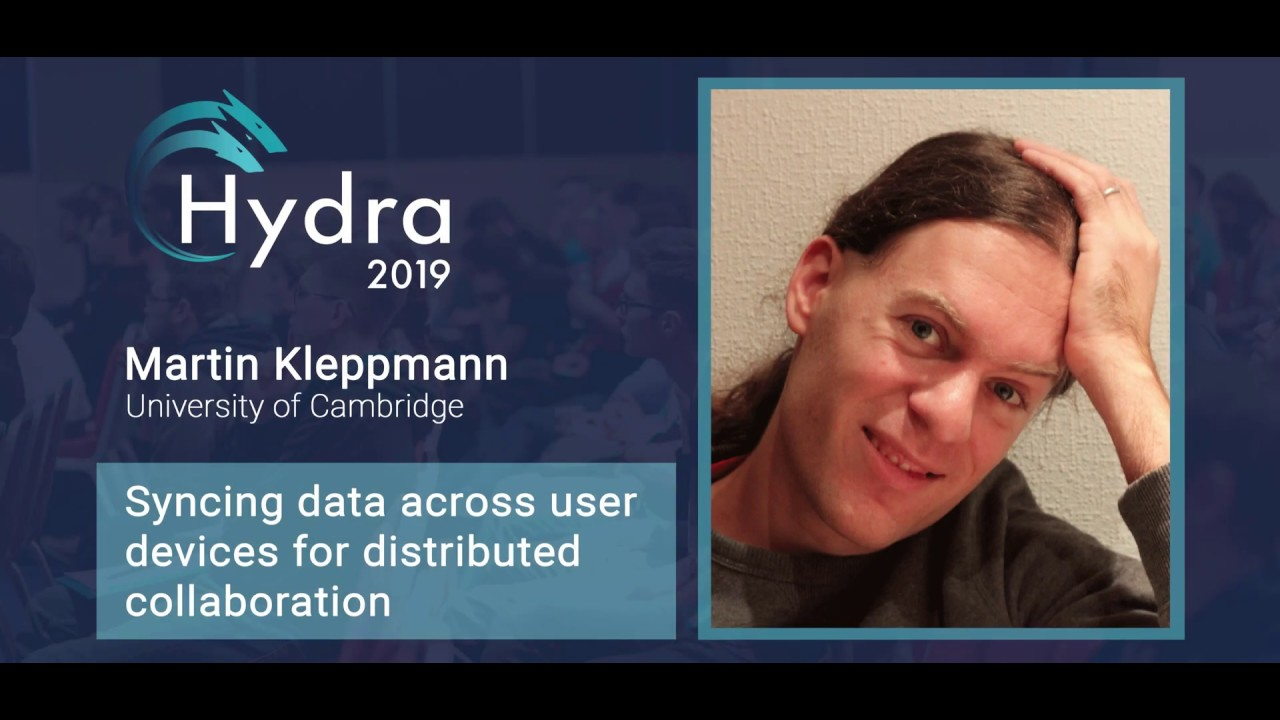 Martin Kleppmann — Syncing data across user devices for distributed collaboration