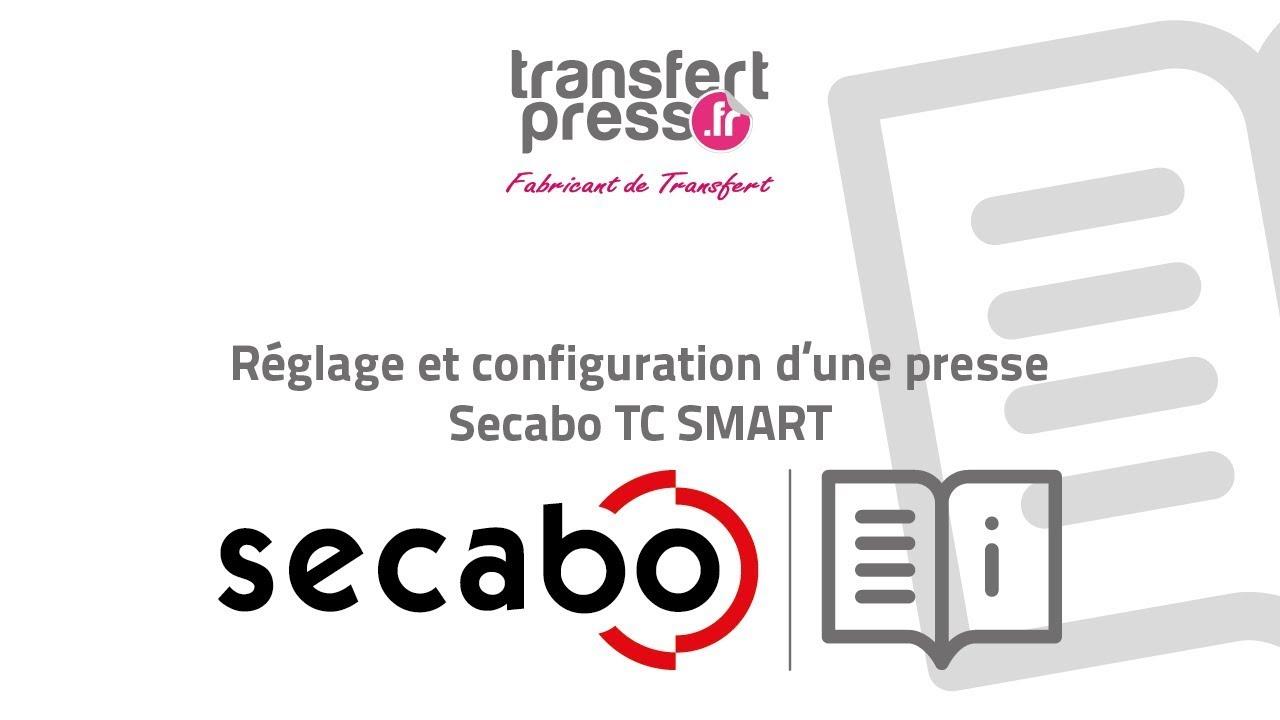 Réglage et configuration d'une presse Secabo TC SMART