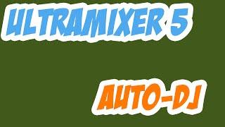 Ultramixer 5 Tutorial: Auto-DJ