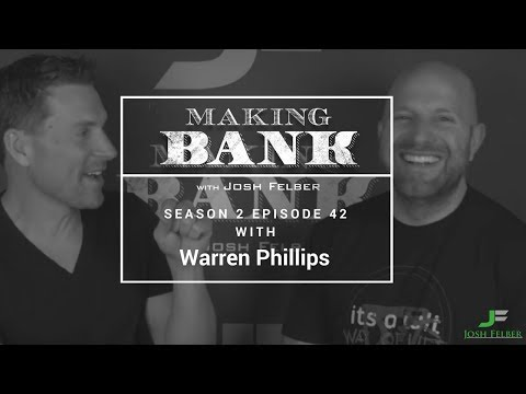 The Power of Purpose with Guest Warren Phillips: MakingBank S2E42