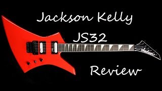 Jackson Kelly JS32 Guitar Review 2017