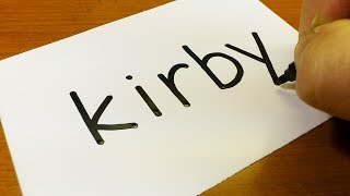 Easy ! How to turn words Kirby(Nintendo)into a Cartoon for kids - How to draw doodle art on paper
