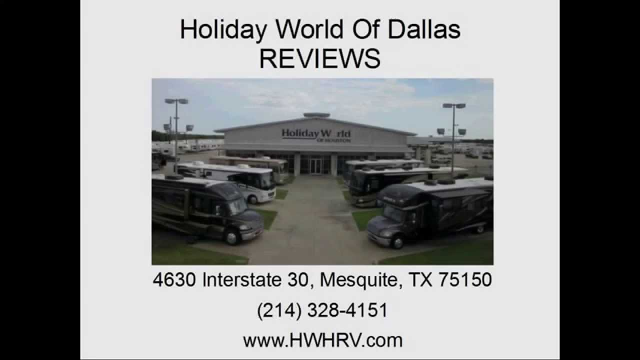 Holiday World Of Dallas - REVIEWS - RV Sales In Mesquite, TX Reviews