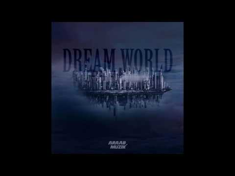 AraabMuzik - Mind Trip (Dream World)