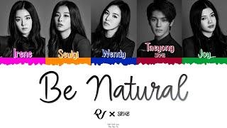 ? RED VELVET (레드벨벳) Ft. SR14B's 태용 (Taeyong de NCT) - Be Nat…