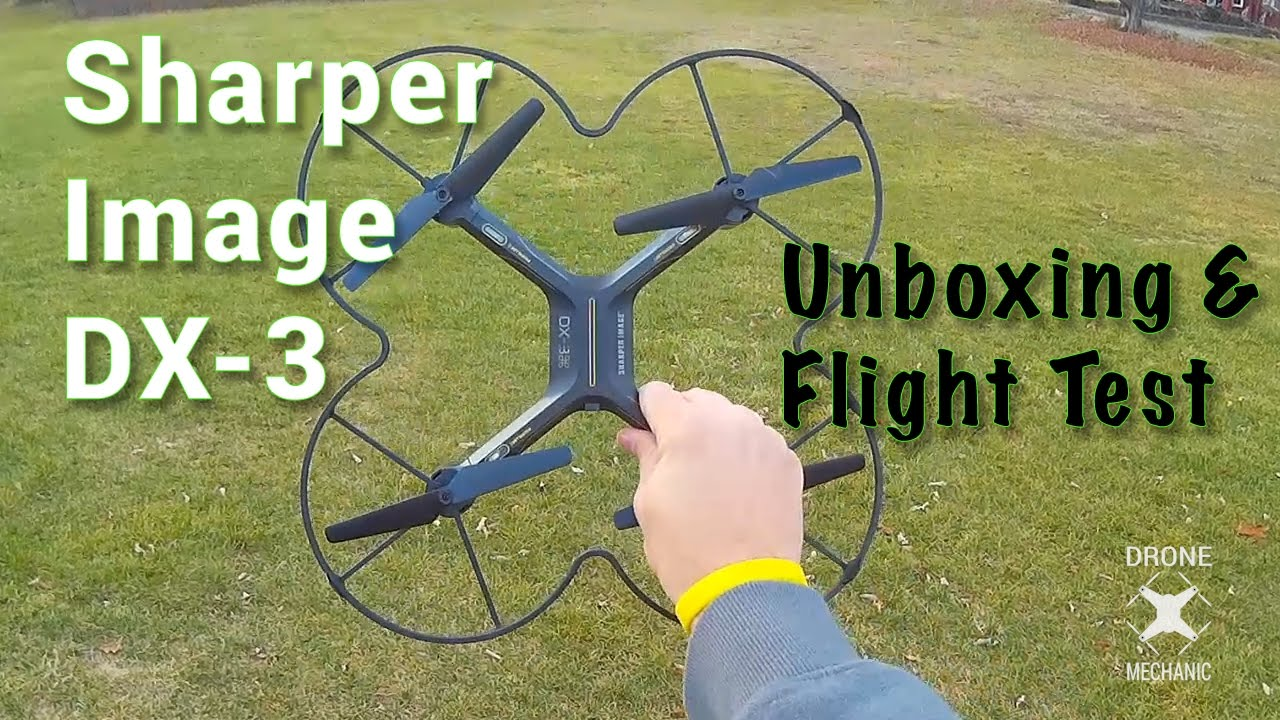 Sharper Image Dx 3 Quadcopter Drone Mechanic Unboxing And Flight