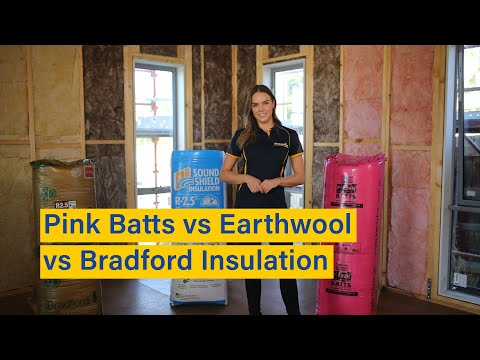 Pink Batts Vs Earthwool Vs Bradford Insulation