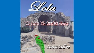 Lola: The Parrot Who Saved the Mission