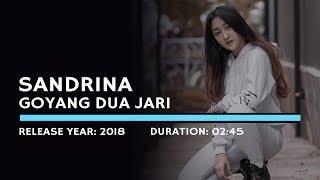 Video Sandrina - Goyang Dua Jari (Lyric) download MP3, 3GP, MP4, WEBM, AVI, FLV Agustus 2018