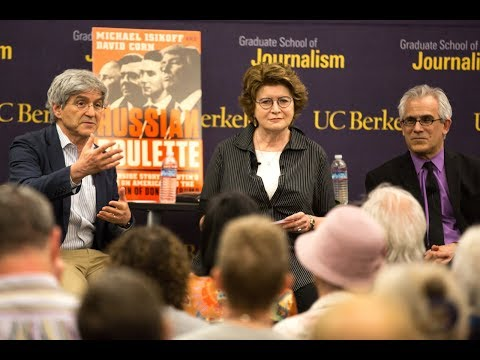 """Russian Roulette"" with Michael Isikoff and David Corn at Berkeley Journalism"