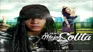Mejor Solita - El Centi (Hig Life Riddim)