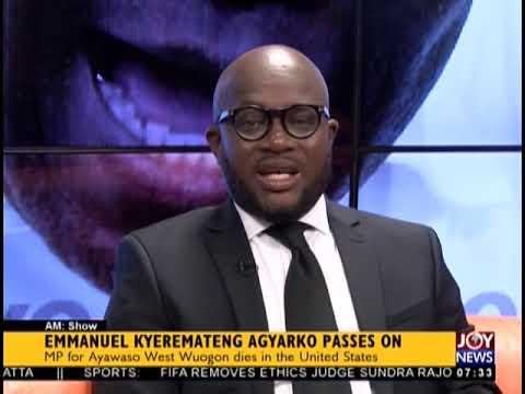 Emmanuel Kyeremateng Agyarko Passes On - AM Talk on JoyNews (22-11-18)