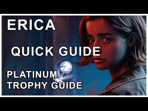 Erica Full Platinum Trophy Guide | Edited For Your Trophy Hunting Convenience