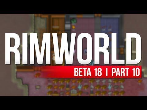 RimWorld: Beta 18 | PART 10 | TAKING PRISONERS