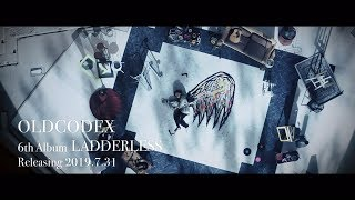 OLDCODEX 6th Album 「LADDERLESS」30 sec. SPOT