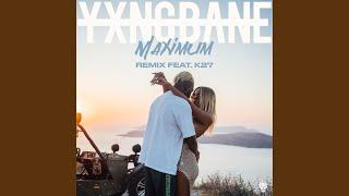 Maximum (Remix) (feat. K27)