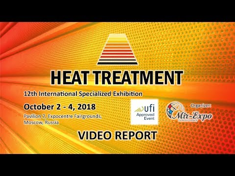 12th Heat Treatment 2018 Exhibition: Video Report