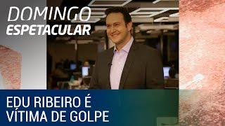 Eduardo Ribeiro é vítima de golpe que visava extorquir dinheiro de mulheres