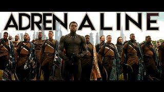 Infinity War    Team Wakanda    Adrenaline