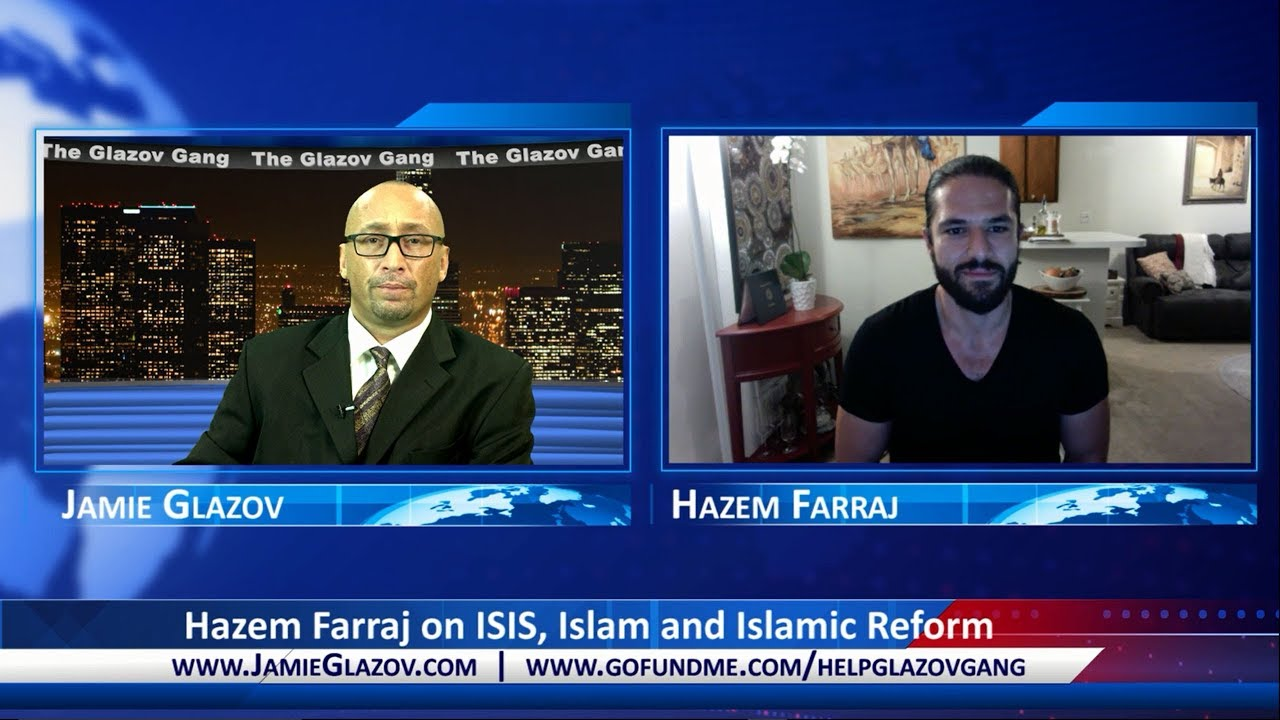 Hazem Farraj On Isis Islam And Islamic Reform Glazov Gang The United West He is the ninth of thirteen children and was raised in a typically islamic home. hazem farraj on isis islam and islamic