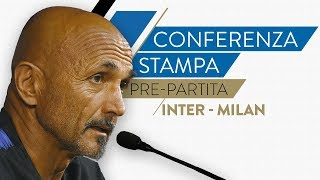 INTER-MILAN | Luciano Spalletti in conferenza stampa LIVE