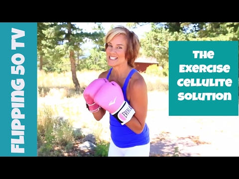 The Exercise Cellulite Solution Episode 7 Flipping Fifty