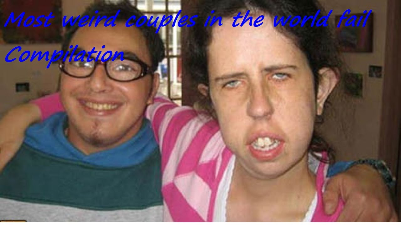 Most weird couples in the world fail Pics Compilation ...