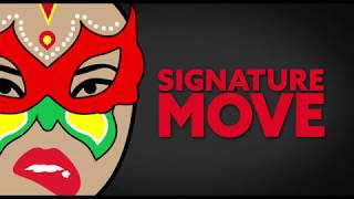 Signature Move Official Trailer (2017)