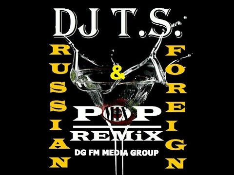 DJ T.S. - Russian (Part 1 MiX) (Djfm Media Group)