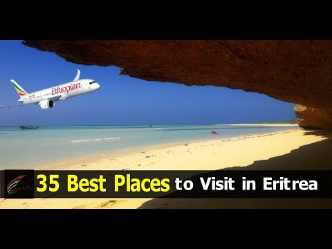 35 Best Places to visit in Eritrea