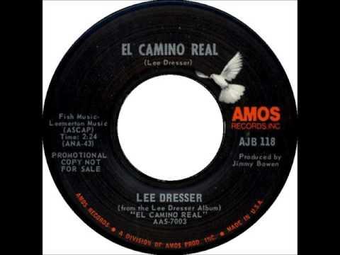Lee Dresser - El Camino Real
