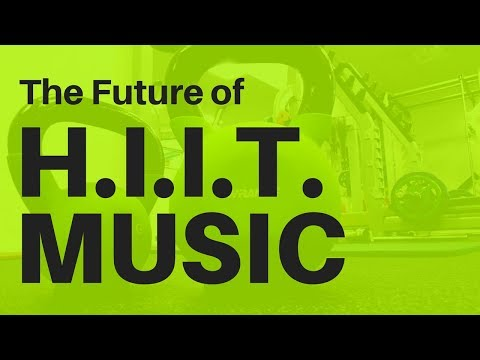 HIIT MUSIC 2018  The Future of HIIT HIIT 3010  8 rounds