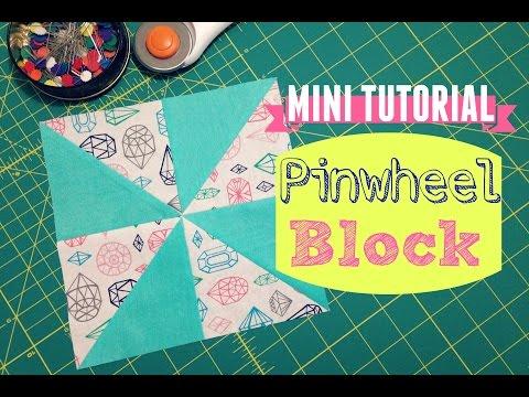 MINI TUTORIAL: Pinwheel Block
