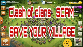 Clash of clans SCAM or Hacker Be careful and Save your COC Account
