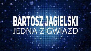 Bartosz Jagielski - Jedna z gwiazd 2017
