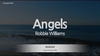 Robbie Williams-Angels (Melody) (Karaoke Version) [ZZang KARAOKE]