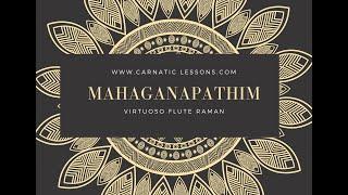 Mahaganapathim - Nata - Eka Tala - Dikshitar - Flute Lesson CL174