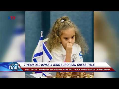 7-Year-Old Israeli Wins European Chess Title - Jul. 17, 2018