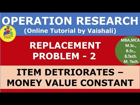 Replacement Problem In Operation Research - Replacement Model - Money Value Constant - Part 2