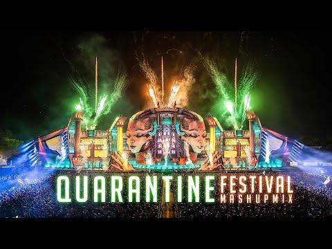 Quarantine Festival Mashup Mix 2020 - Best of EDM & Electro House Dance Music - Lock Down Party Mix