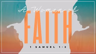 A Women Of Faith | Pastor David Franks | FRC