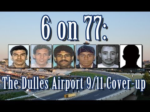 6 on 77: The Dulles Airport 9/11 Cover-Up [2017]