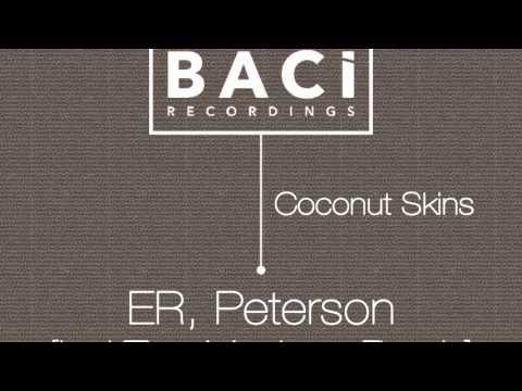 ÉR & PETERSON - coconut skins original mix