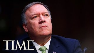 Secretary Of State Mike Pompeo Testifies Before The Senate Foreign Relations Committee | TIME
